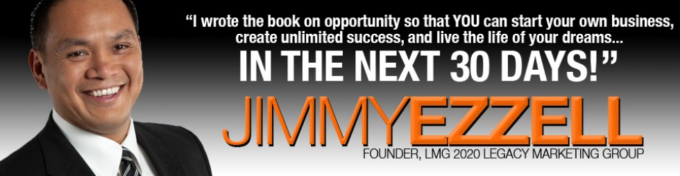 Jimmy Ezzell - Online Marketing Leader & Global Home Business Entrepreneur