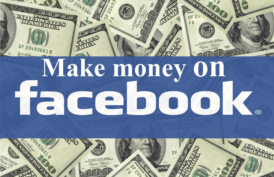 Make $$$ on Facebook